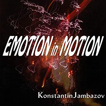 Emotion in Motion (Remixed) [Remastered]