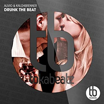 Drunk the Beat