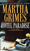 Hotel Paradise (Emma Graham Mysteries (Paperback)) by Martha Grimes(1997-04-28)