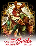 Ancient Magus: The Ancient Magus' Bride Vol. 5| (The Ancient Magus' Bride, 5)| Mahou Tsukai no Yome Manga Anime FAN (English Edition)
