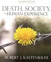 Death, Society, and Human Experience by Robert J. Kastenbaum (2011-09-18)