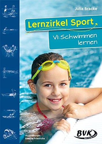 Lernzirkel Sport VI - Schwimmen lernen: Schwimmen lernen. 1.-4. Klasse