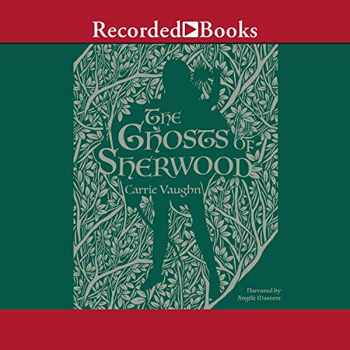The Ghosts of Sherwood audiobook cover art
