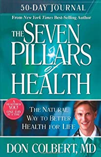 Seven Pillars 50 Day Journal: A 50-Day Journey to Better Health