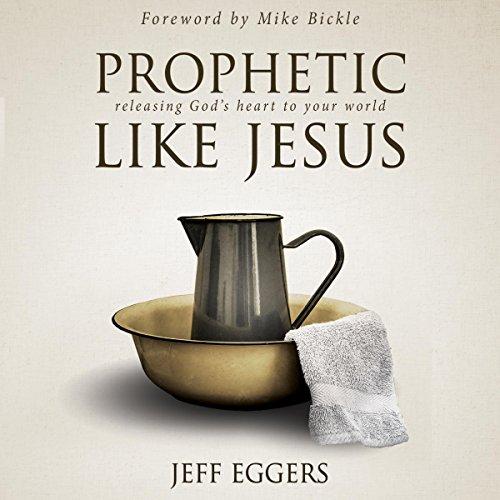 Prophetic Like Jesus audiobook cover art