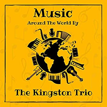 Music Around the World by the Kingston Trio