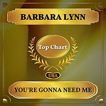 You're Gonna Need Me (Billboard Hot 100 - No 65)