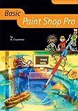 Basic Paint Shop Pro (Basic ICT Skills) by Richard Chasemore (2004-12-31) -