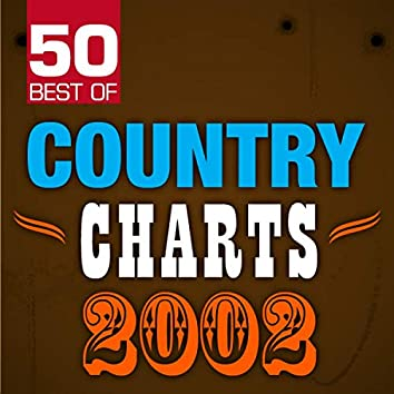 50 Best of Country Charts 2002