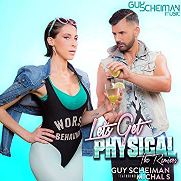 Let's Get Physical (feat. Michal S) [The Remixes]