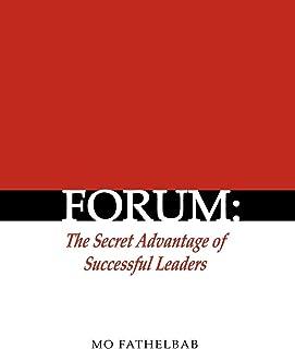 Forum: the Secret Advantage of Successful Leaders