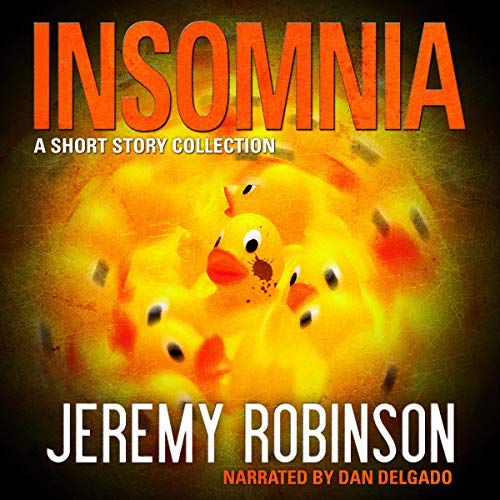 Insomnia and Seven More Short Stories Audiobook By Jeremy Robinson cover art