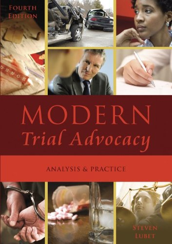 Modern Trial Advocacy: Analysis and Practice