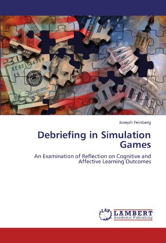 Debriefing in Simulation Games: An Examination of Reflection on Cognitive and Affective Learning Outcomes