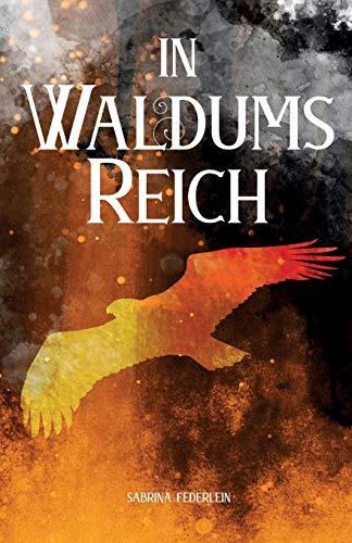 In Waldums Reich: Die Reise der Elfen und Gnome