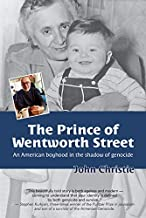 Prince of Wentworth Street: An American boyhood in the shadow of a genocide