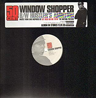 Window Shopper / Hustler's Ambition