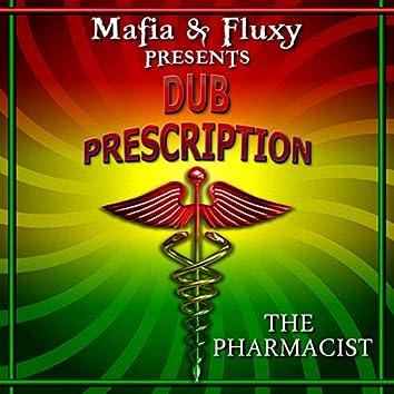 Dub Prescription (feat. The Pharmacist)