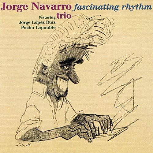 Jorge Navarro, Jorge Lopez Ruiz & Pocho Lapouble