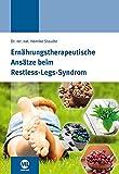 Ernährungstherapeutische Ansätze beim Restless-Legs-Syndrom