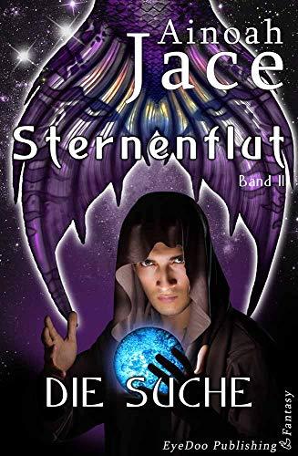 Die Suche: High Fantasy-Liebesroman (Sternenflut-Trilogie 2)