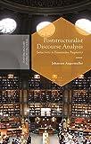 Poststructuralist Discourse Analysis: Subjectivity in Enunciative Pragmatics (Postdisciplinary Studies in Discourse) (English Edition)