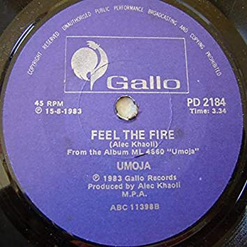 Oneness + Feel The Fire