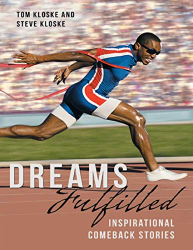Dreams Fulfilled: Inspirational Comeback Stories (English Edition)