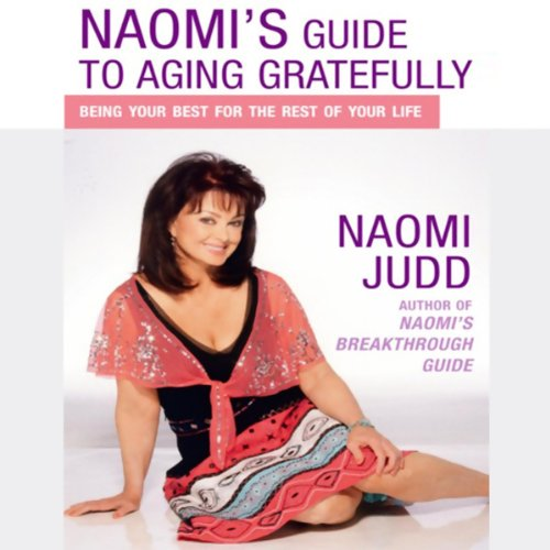 Naomi's Guide to Aging Gratefully audiobook cover art