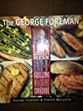 George Foreman's Lean Mean Fat Reducing Grilling Machine Video Recipes