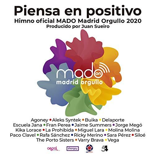 Piensa En Positivo (Madrid Pride 2020 by Juan Sueiro)