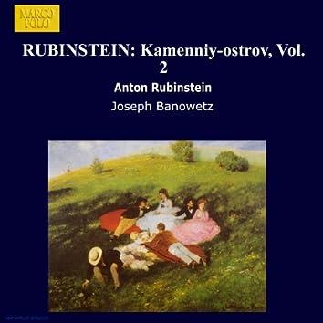RUBINSTEIN: Kamenniy-ostrov, Vol. 2
