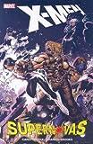 X-Men - Supernovas by Mike Carey (2008) Paperback