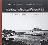 O Son que coñeceu Ramón Caamaño. Xentes e espazos dentro e fóra do marco fotográfico