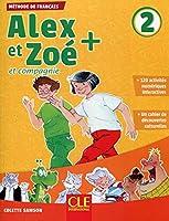 Alex et Zoe +: Livre de l'eleve 2 + CD audio