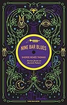 Nine Bar Blues by [Sheree Renée Thomas]