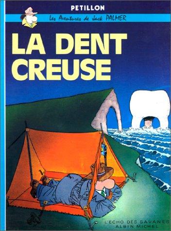 La Dent creuse
