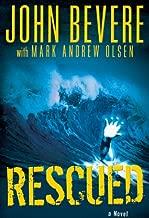 Rescued: A Novel