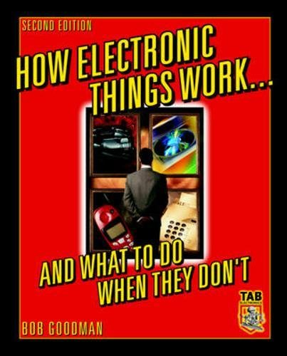 How Electronic Things Work... And What to do When They Don't (Tab Electronics)