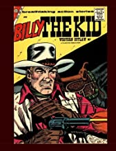 Billy The Kid #12: The Legendary Western Outlaw - All Stories - No Ads