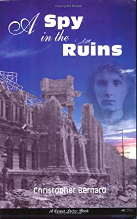 A Spy in the Ruins