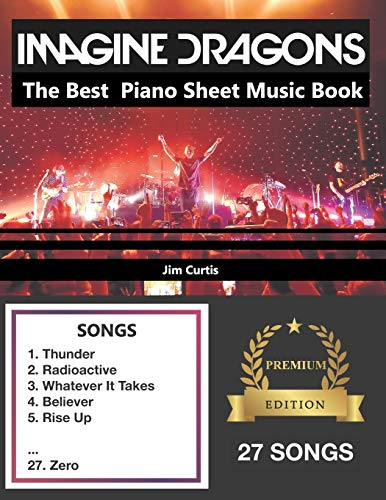 Imagine Dragons The Best: Piano Sheet Music Book
