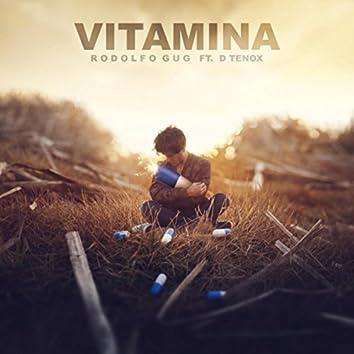 Vitamina (feat. D Tenox)