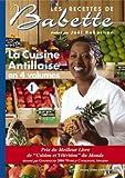 La cuisine antillaise - Volume 1