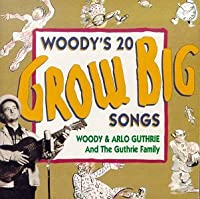 Woody's 20 Grow Big Songs 1