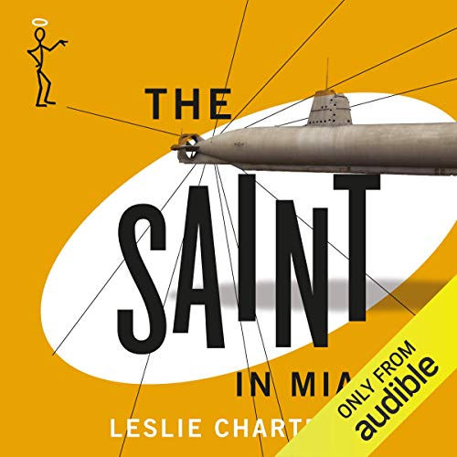 The Saint in Miami Audiobook By Leslie Charteris cover art