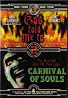 God Told Me To / Carnival of Souls