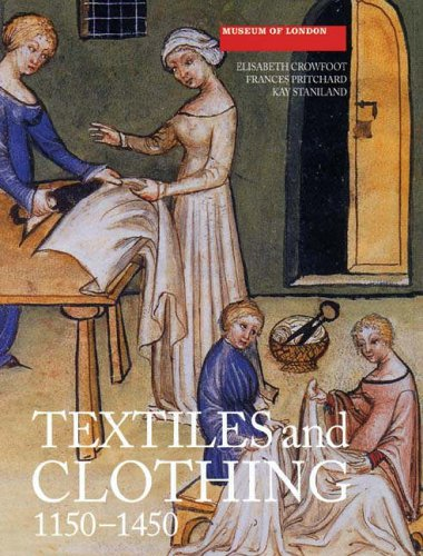 Textiles and Clothing, c.1150-14...