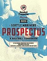 Seattle Mariners 2020: A Baseball Companion