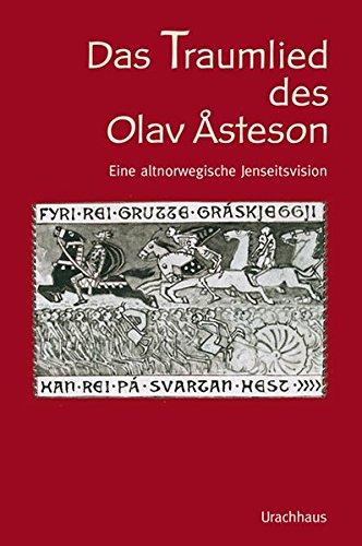 Das Traumlied von Olav Asteson: Vollständige zweisprachige Ausgabe